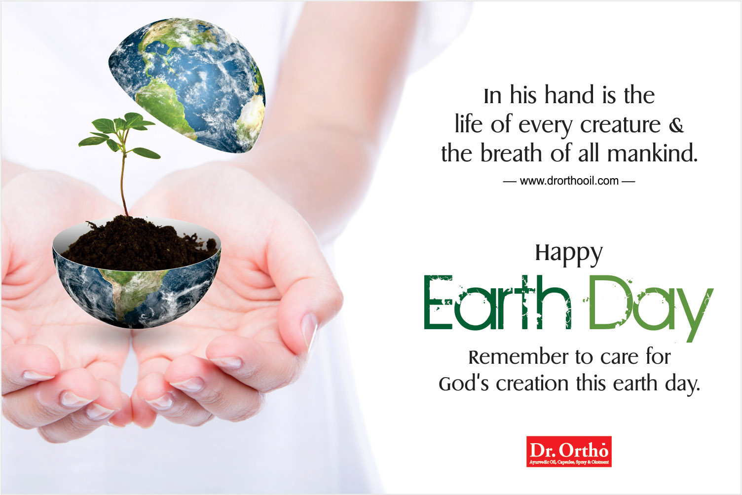 22 April 2018, Happy Earth Day, National International Day, Dr. Ortho