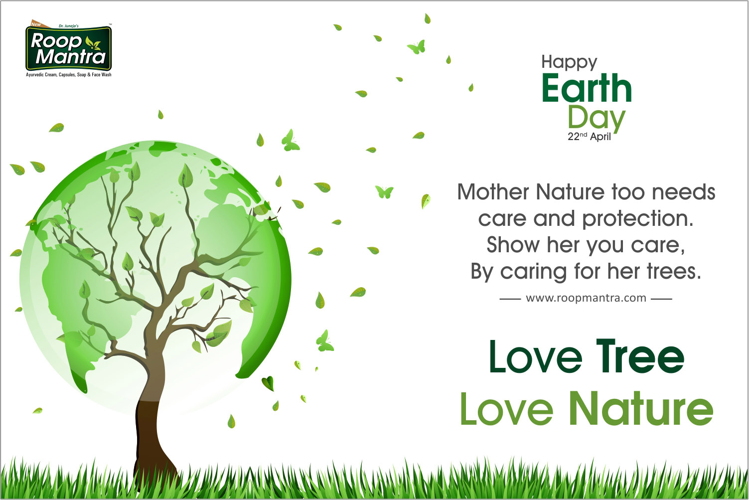 22 April 2018, Happy Earth Day, National International Day, Roop Mantra